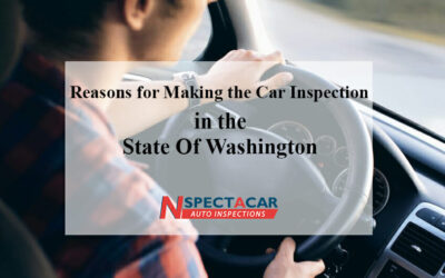Reasons for Making the Car Inspection in the State Of Washington